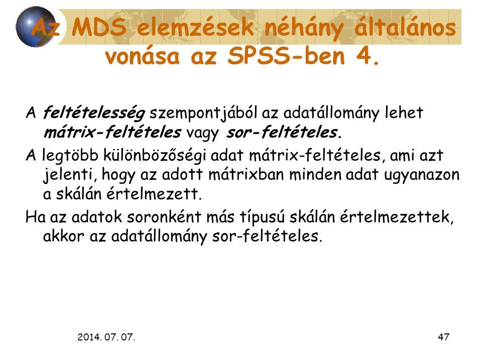 Az MDS elemzések néhány általános vonása az SPSS-ben 4.