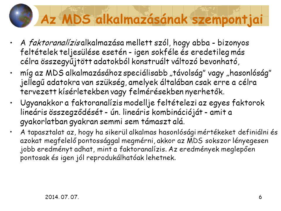 Az MDS alkalmazásának szempontjai