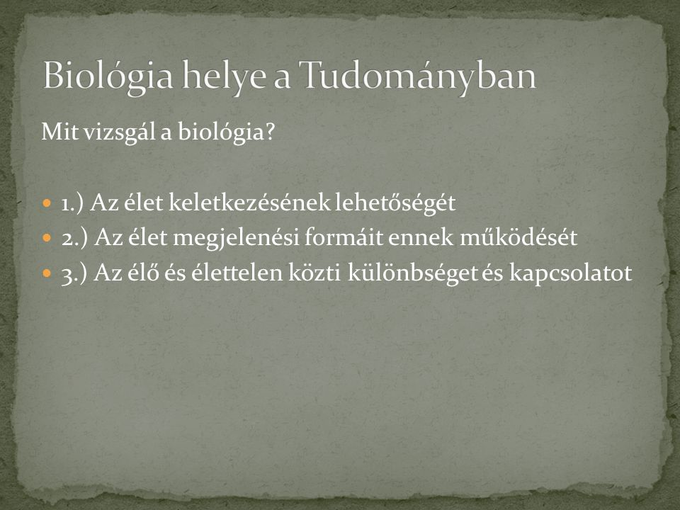Biológia helye a Tudományban