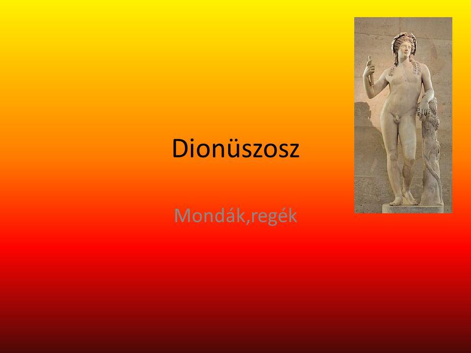 Dionüszosz Mondák,regék