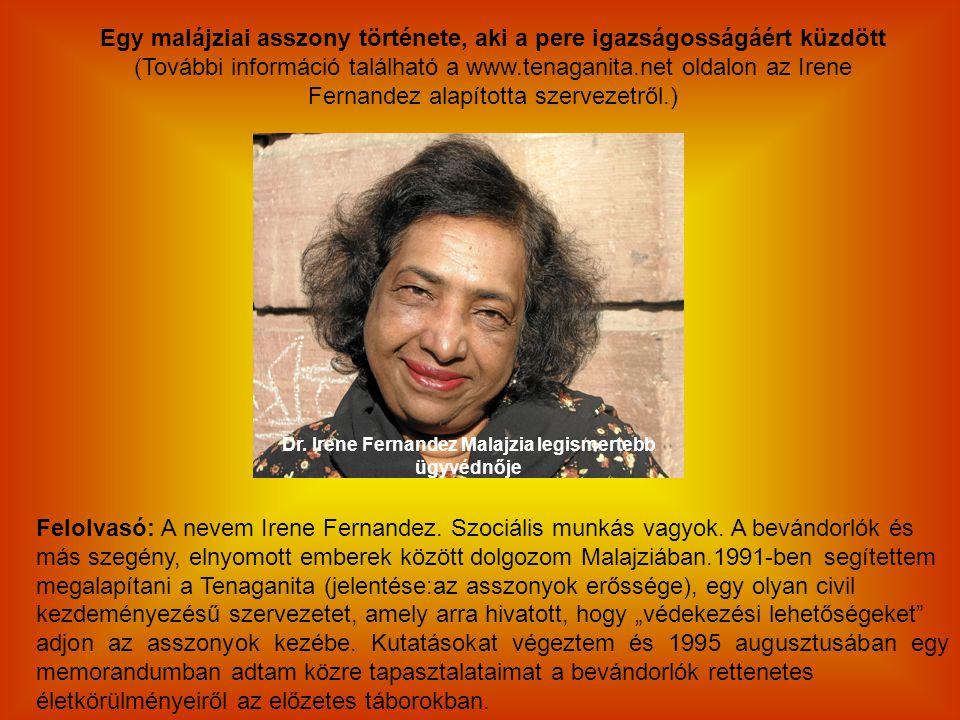 Dr. Irene Fernandez Malajzia legismertebb ügyvédnője