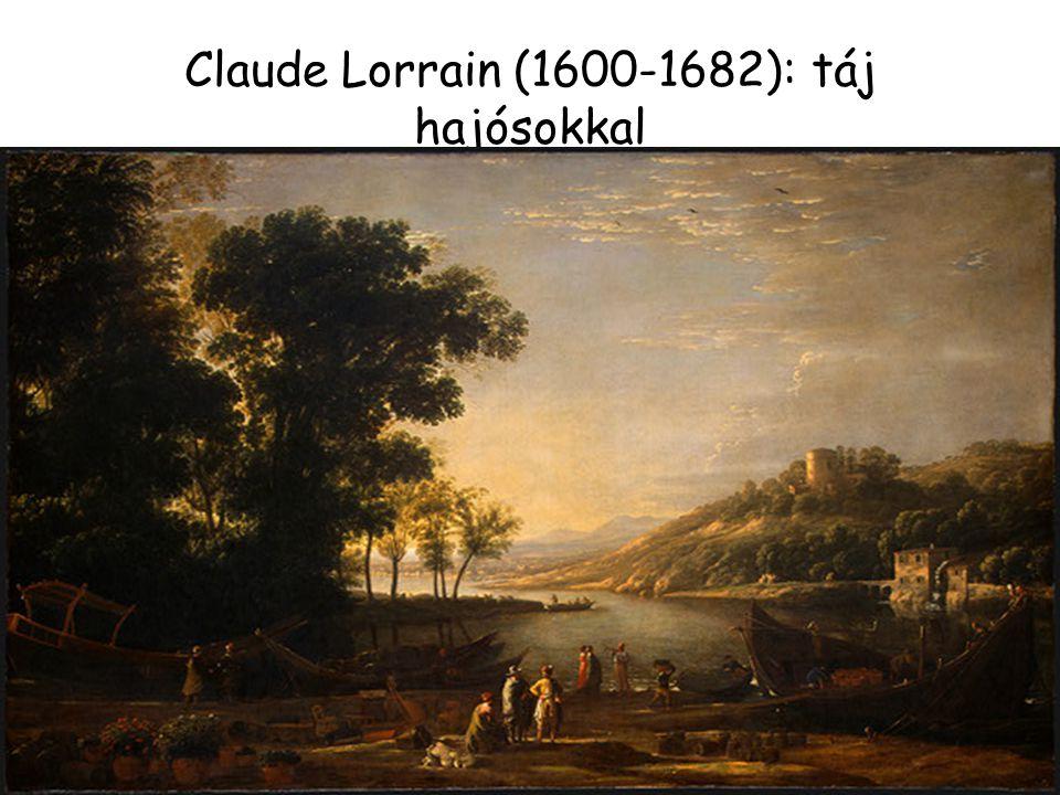 Claude Lorrain (1600-1682): táj hajósokkal
