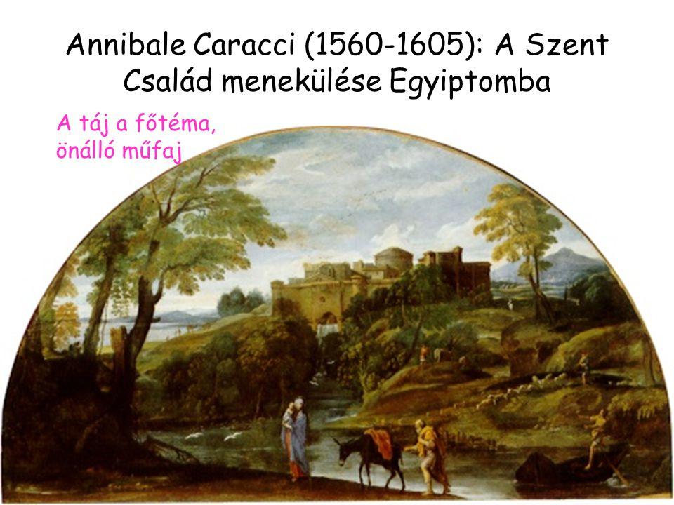 Annibale Caracci (1560-1605): A Szent Család menekülése Egyiptomba