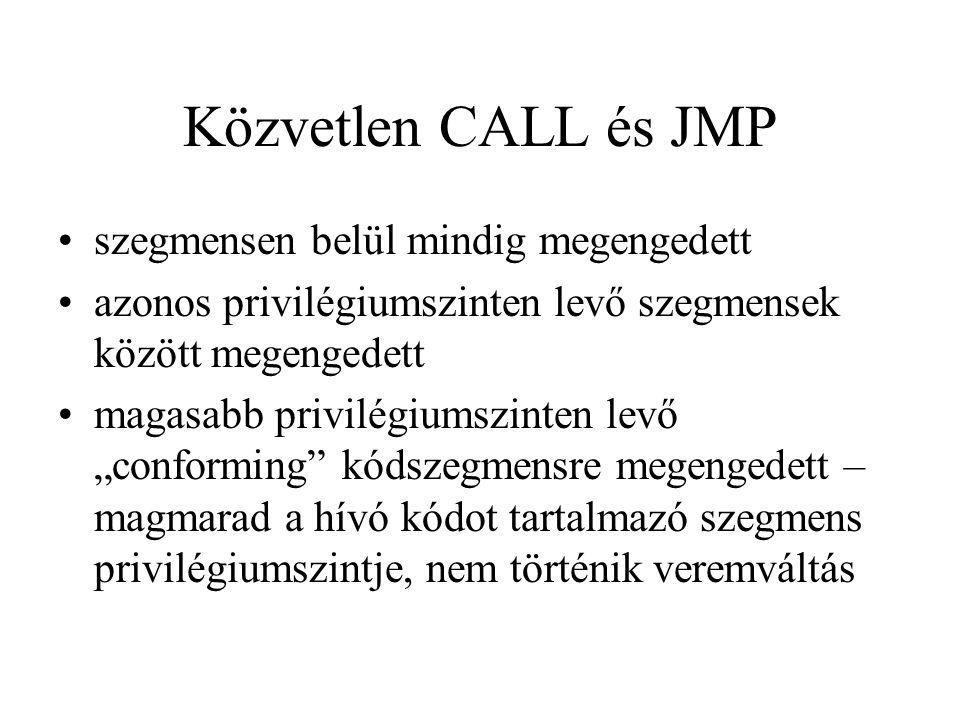 Közvetlen CALL és JMP szegmensen belül mindig megengedett
