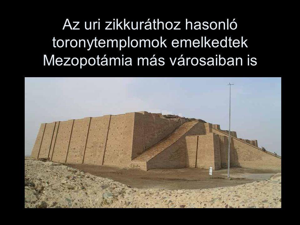 Az uri zikkuráthoz hasonló toronytemplomok emelkedtek Mezopotámia más városaiban is