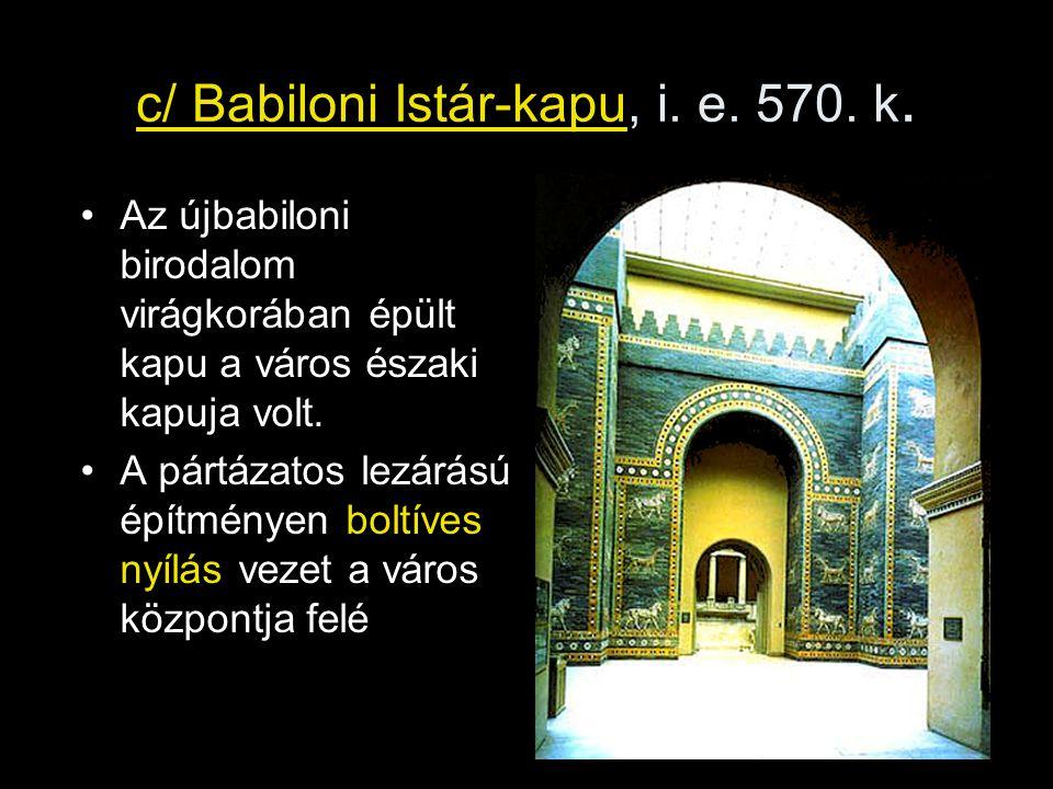 c/ Babiloni Istár-kapu, i. e. 570. k.