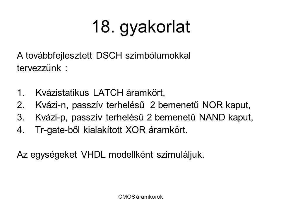 18. gyakorlat A továbbfejlesztett DSCH szimbólumokkal tervezzünk :