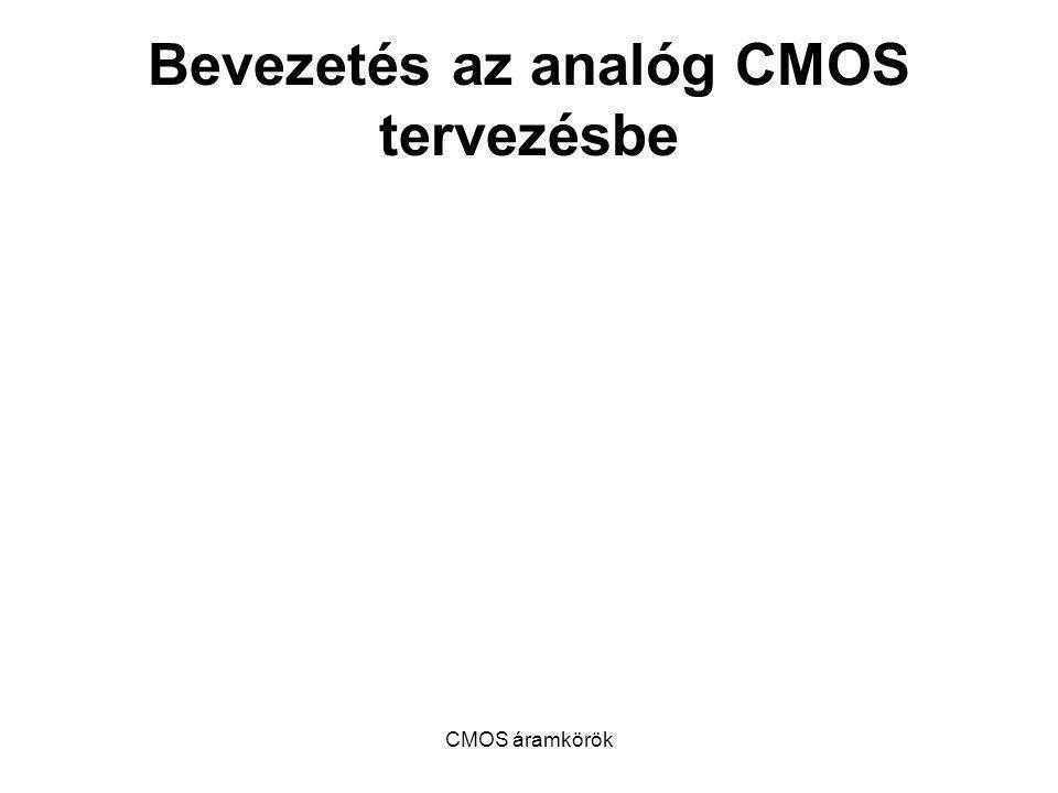 Bevezetés az analóg CMOS tervezésbe