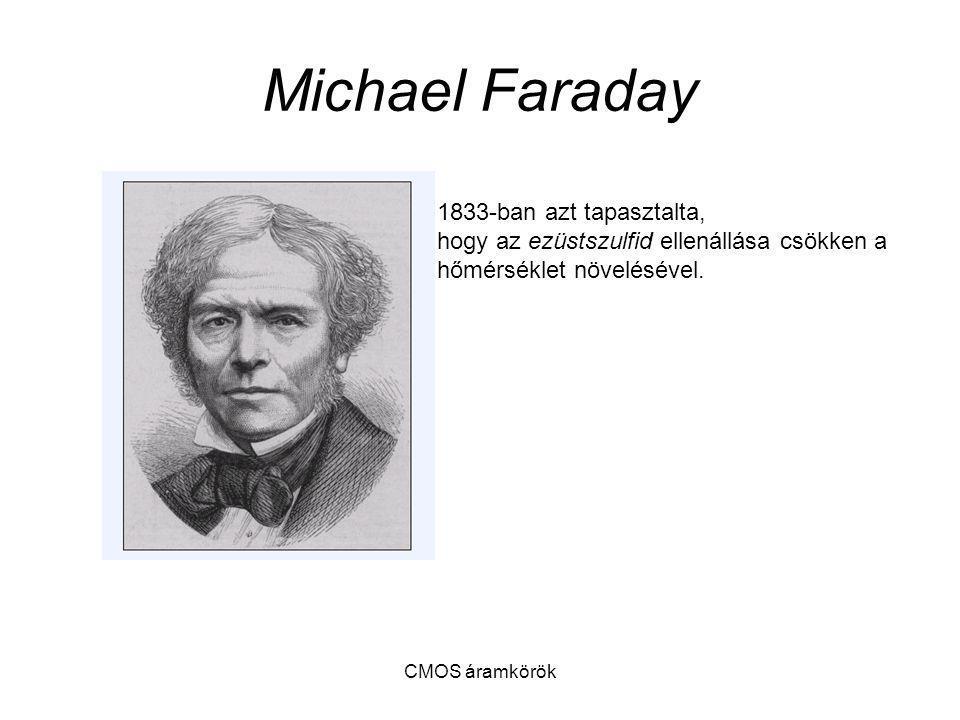 Michael Faraday 1833-ban azt tapasztalta,