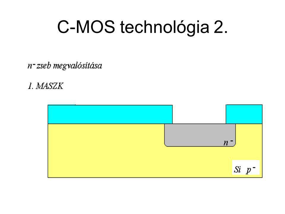 C-MOS technológia 2. CMOS áramkörök