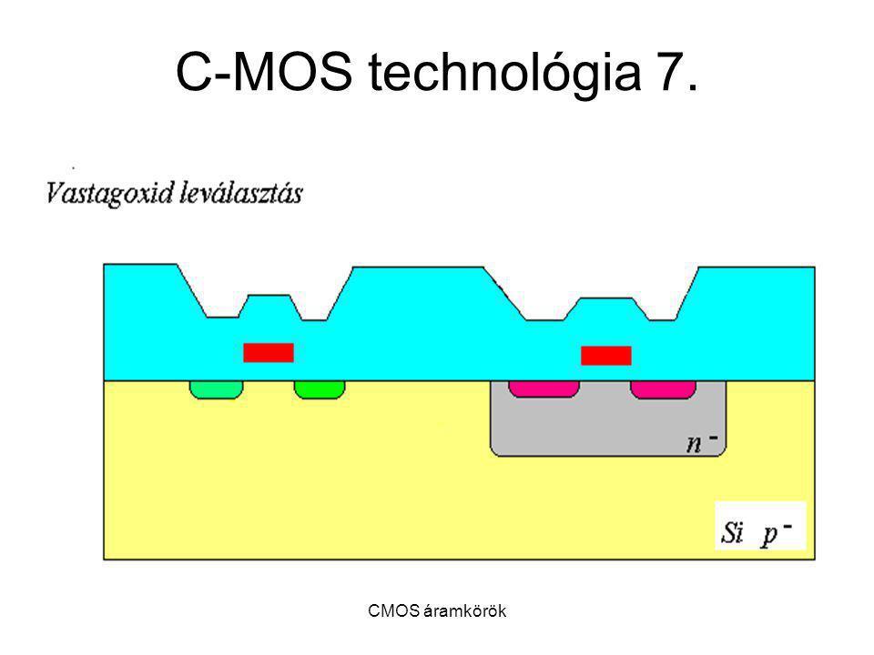 C-MOS technológia 7. CMOS áramkörök