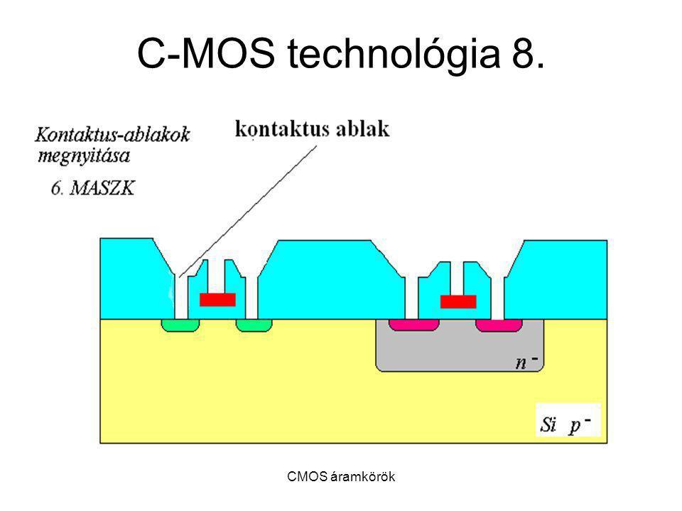 C-MOS technológia 8. CMOS áramkörök