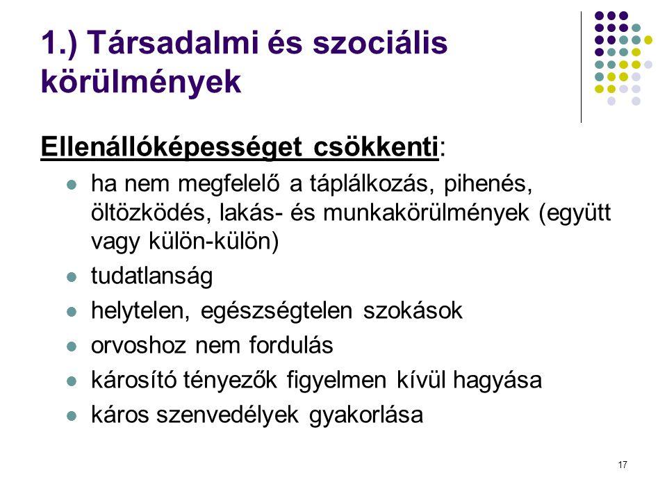 1.) Társadalmi és szociális körülmények