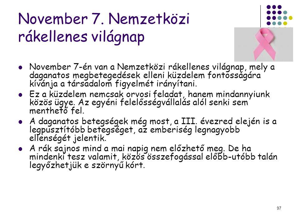 November 7. Nemzetközi rákellenes világnap