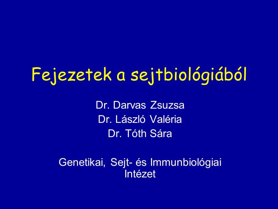 Fejezetek a sejtbiológiából