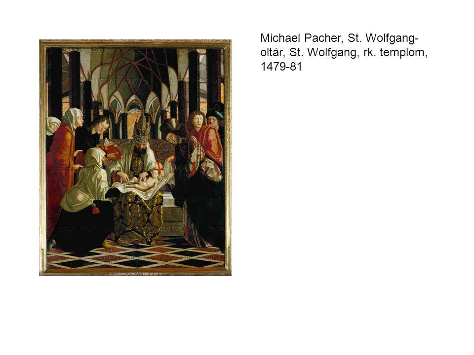 Michael Pacher, St. Wolfgang-oltár, St. Wolfgang, rk. templom, 1479-81