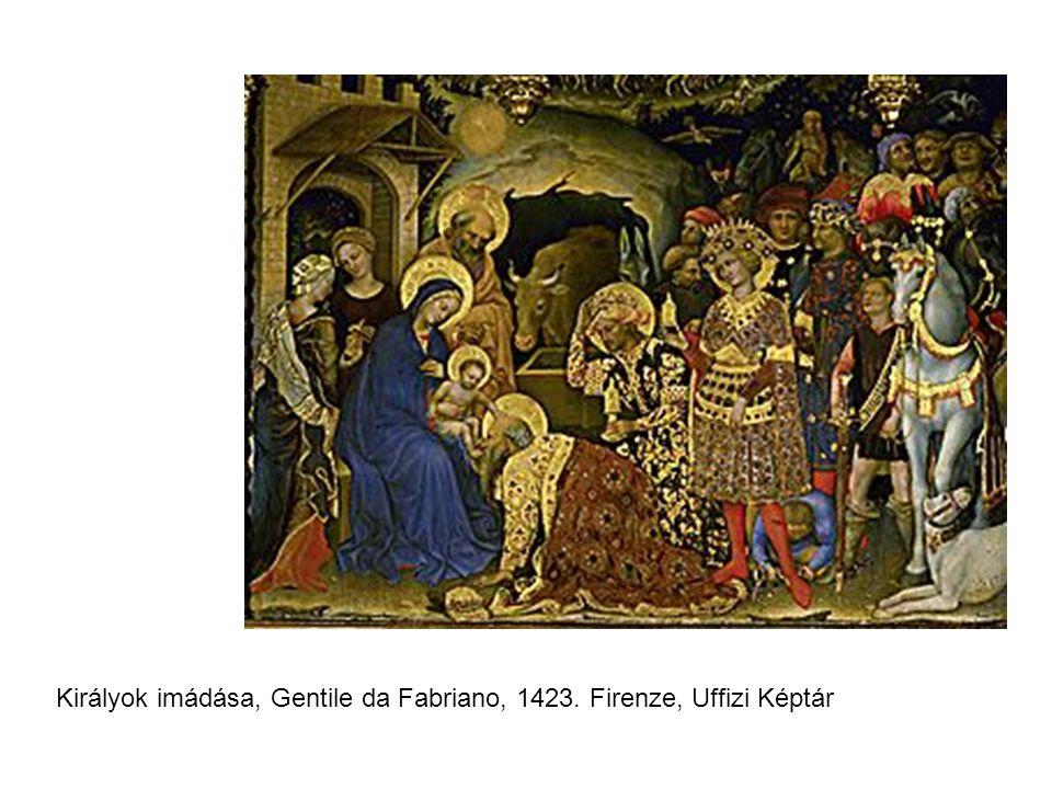 Királyok imádása, Gentile da Fabriano, 1423. Firenze, Uffizi Képtár