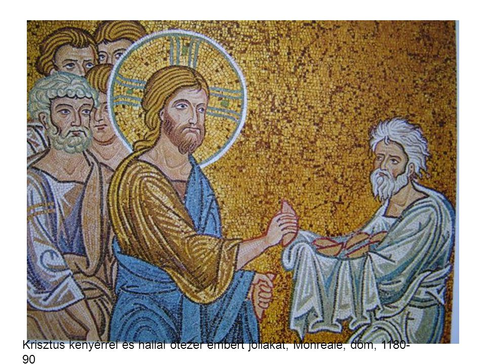 Krisztus kenyérrel és hallal ötezer embert jóllakat, Monreale, dóm, 1180-90