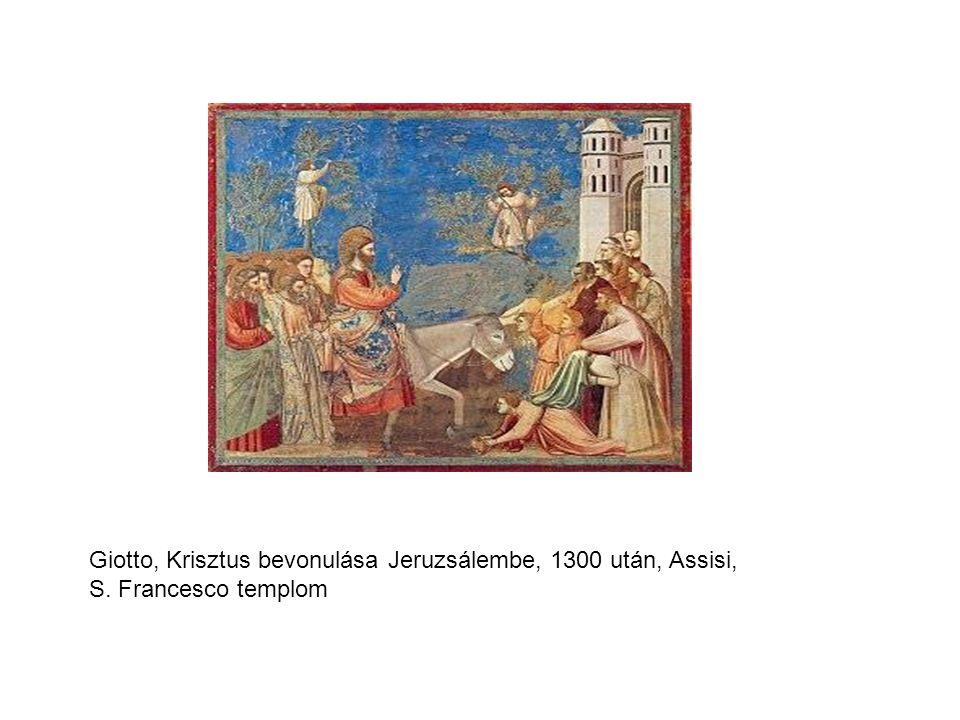 Giotto, Krisztus bevonulása Jeruzsálembe, 1300 után, Assisi, S