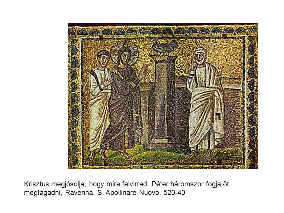 Krisztus megjósolja, hogy mire felvirrad, Péter háromszor fogja őt megtagadni, Ravenna, S.