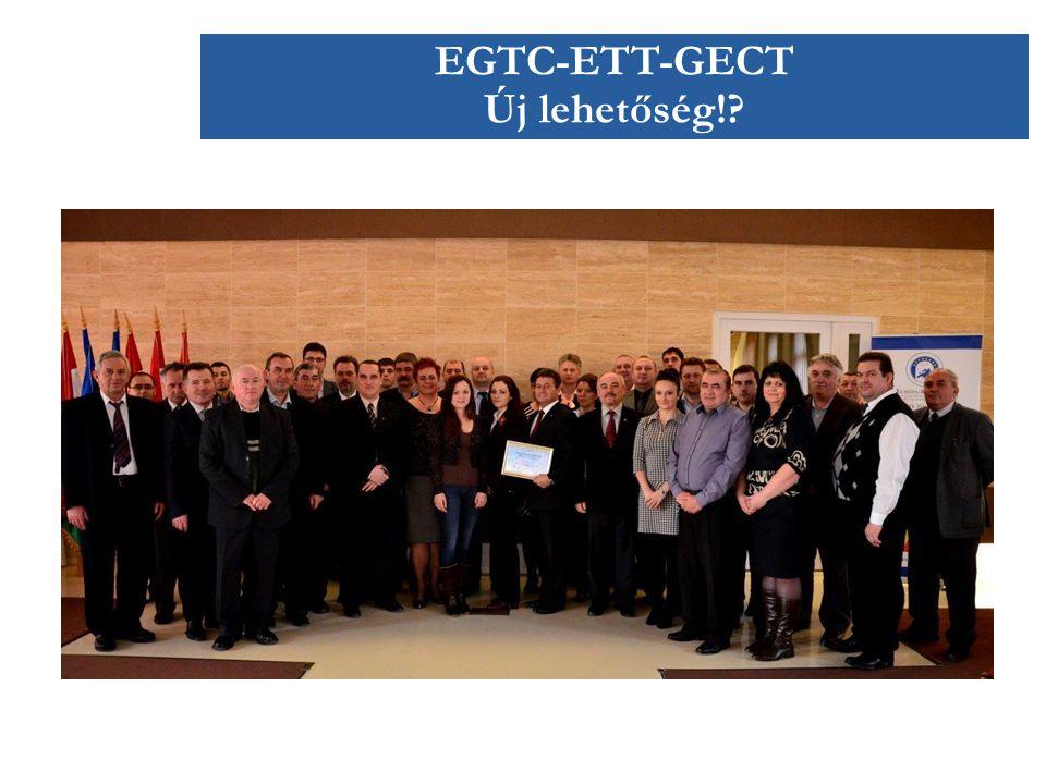 EGTC-ETT-GECT Új lehetőség!