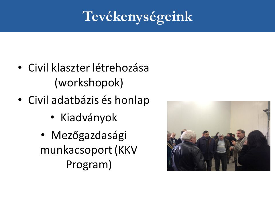 Tevékenységeink Civil klaszter létrehozása (workshopok)