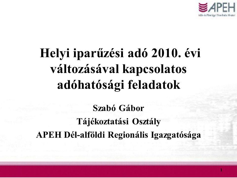 Tájékoztatási Osztály APEH Dél-alföldi Regionális Igazgatósága