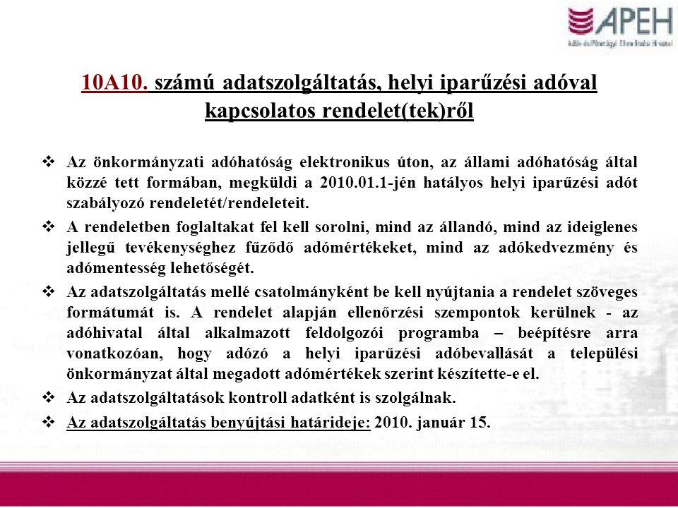 10A10. számú adatszolgáltatás, helyi iparűzési adóval kapcsolatos rendelet(tek)ről