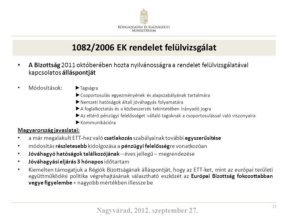 1082/2006 EK rendelet felülvizsgálat