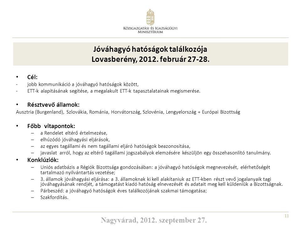 Jóváhagyó hatóságok találkozója Lovasberény, 2012. február 27-28.