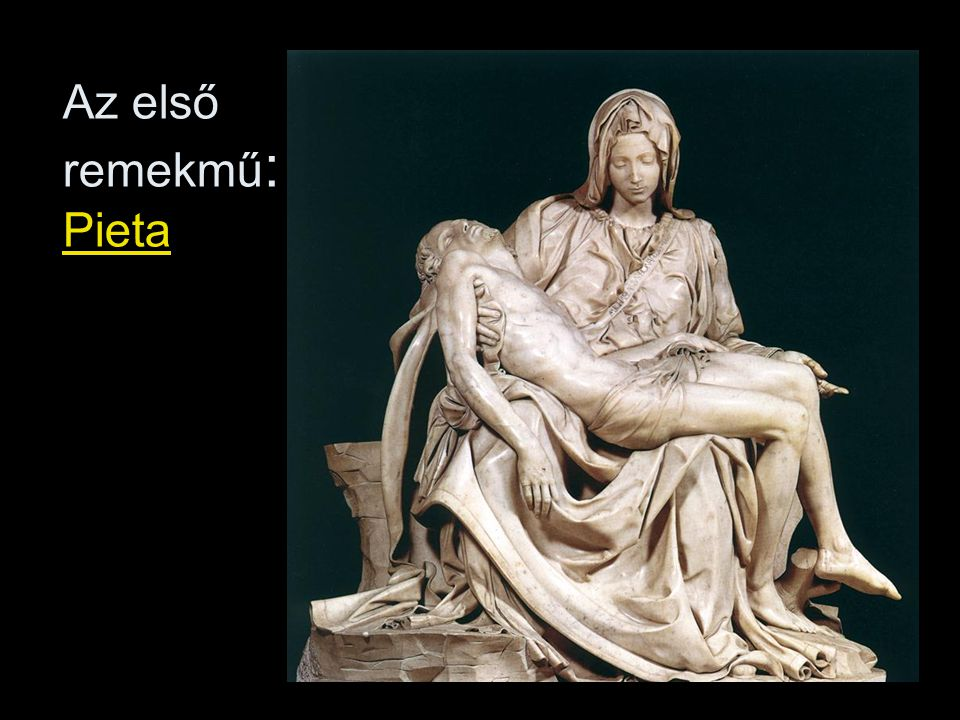 Az első remekmű: Pieta