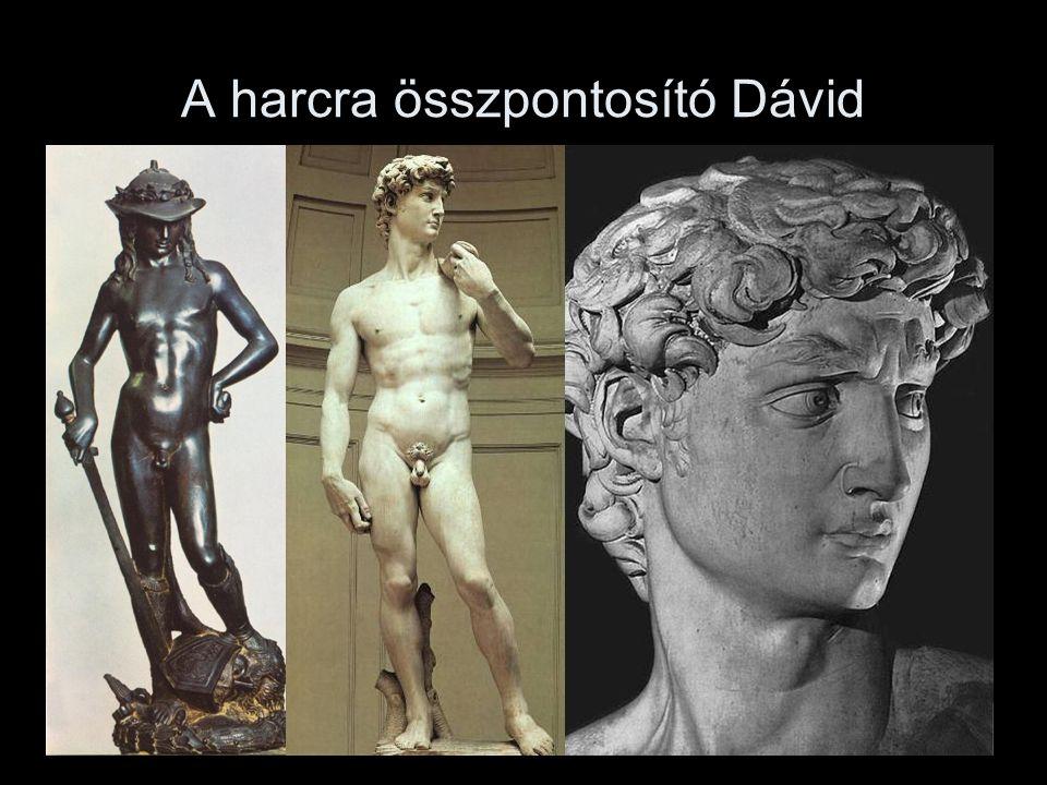 A harcra összpontosító Dávid