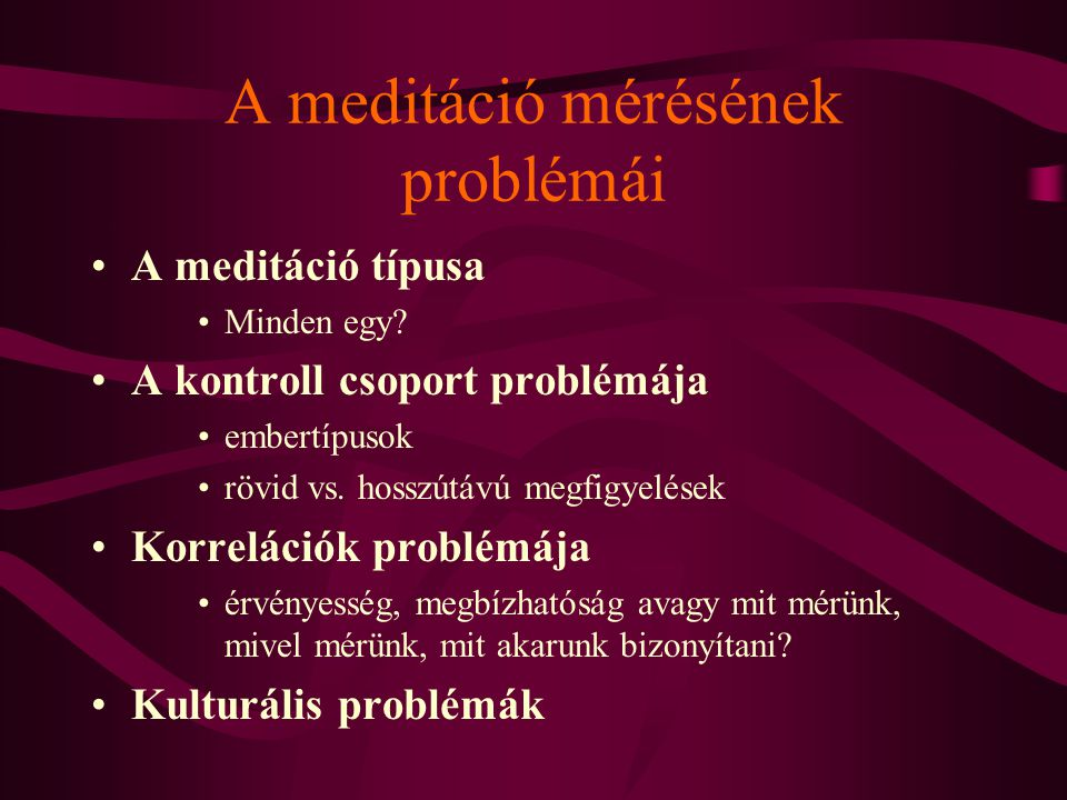 A meditáció mérésének problémái