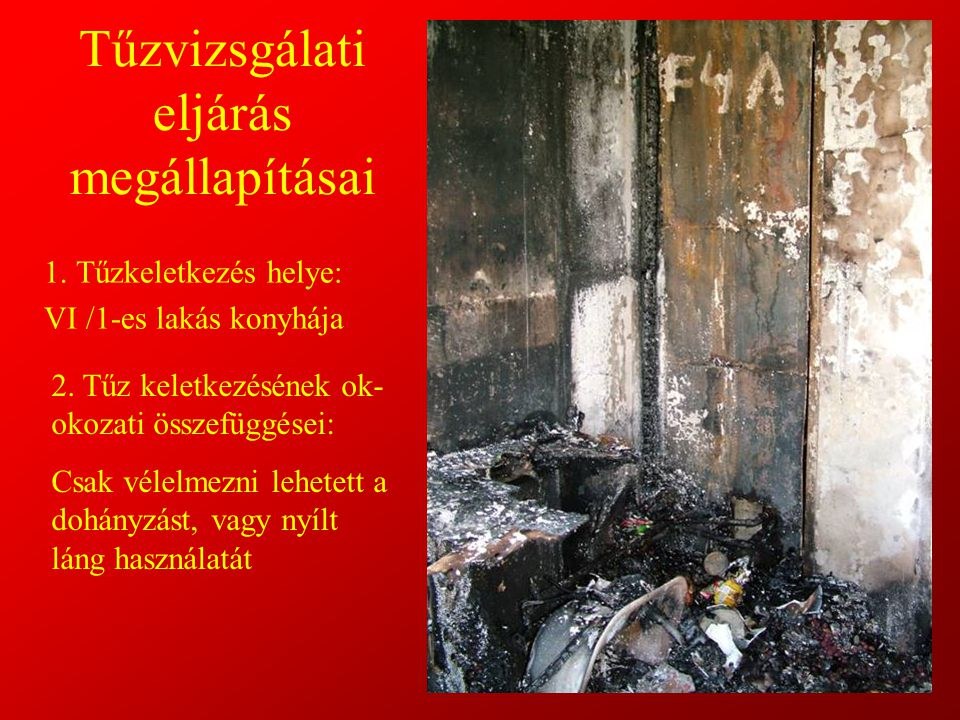Tűzvizsgálati eljárás megállapításai