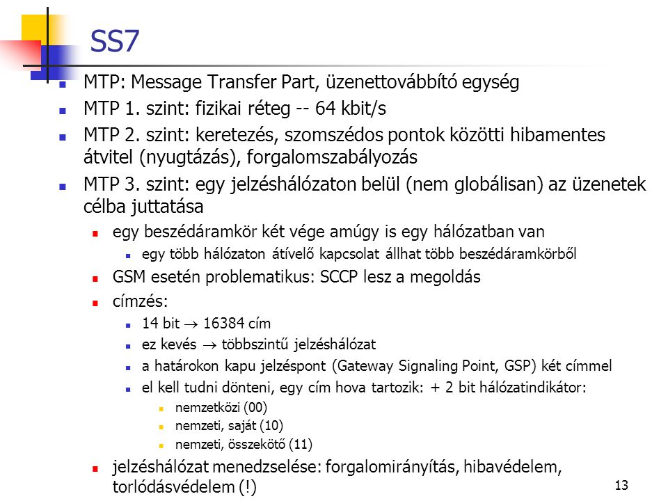 SS7 MTP: Message Transfer Part, üzenettovábbító egység