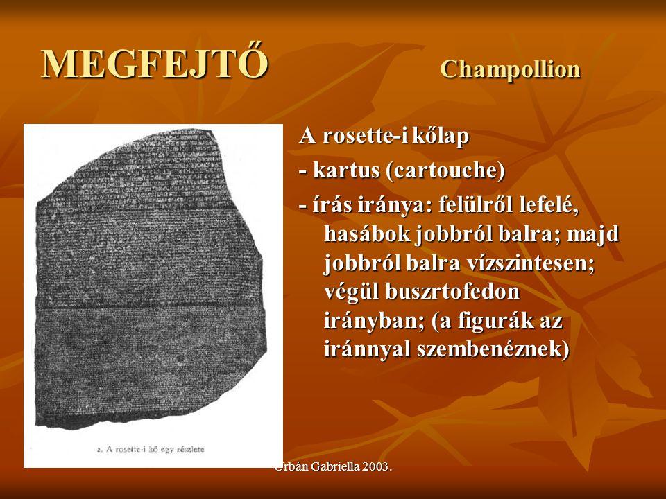 MEGFEJTŐ Champollion A rosette-i kőlap - kartus (cartouche)