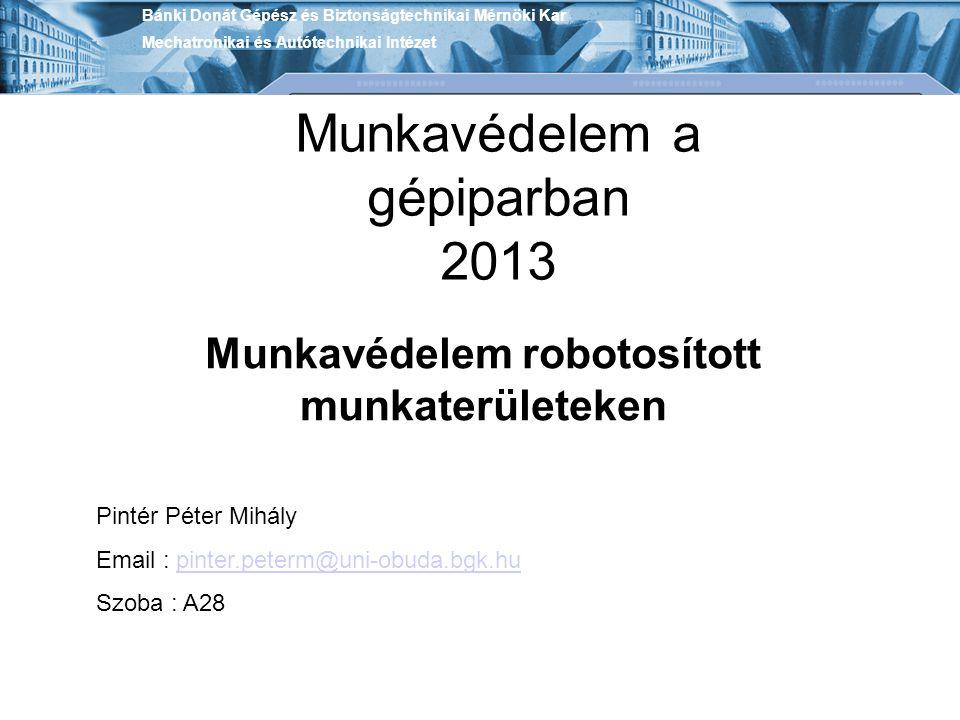 Munkavédelem a gépiparban 2013