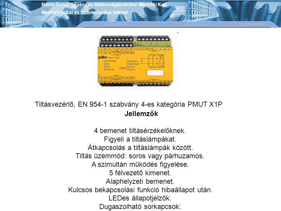 Tiltásvezérlő, EN 954-1 szabvány 4-es kategória PMUT X1P Jellemzők
