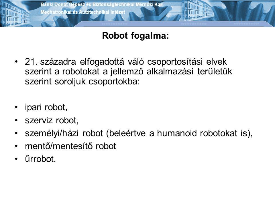 személyi/házi robot (beleértve a humanoid robotokat is),