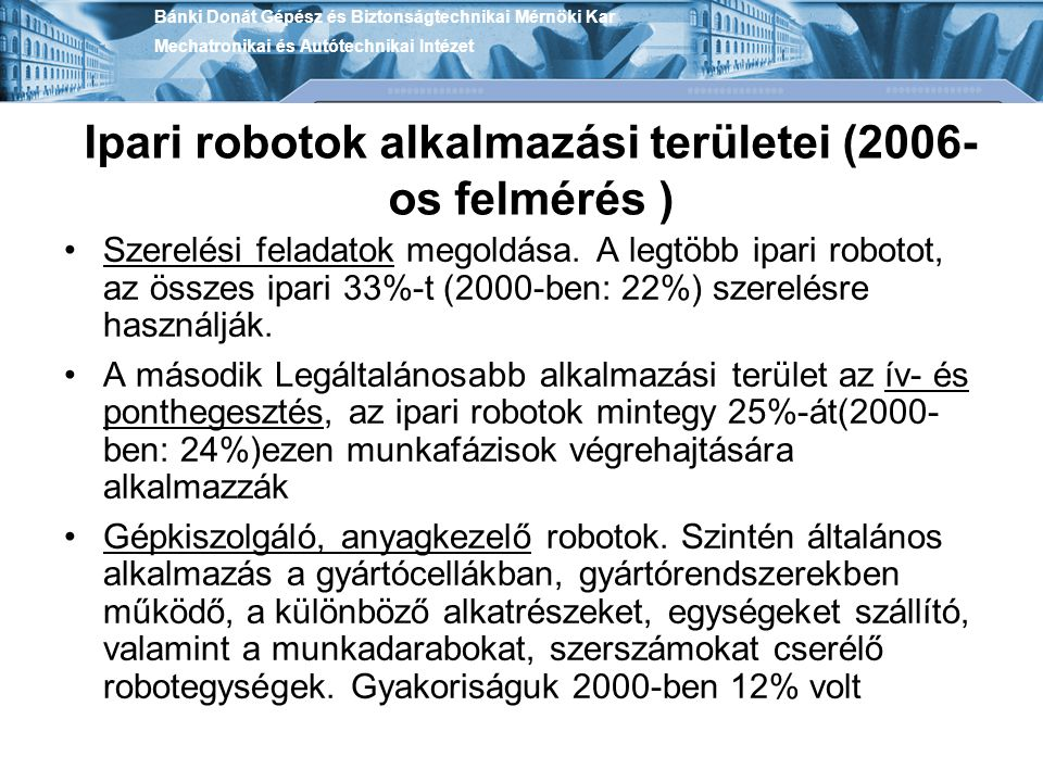 Ipari robotok alkalmazási területei (2006-os felmérés )