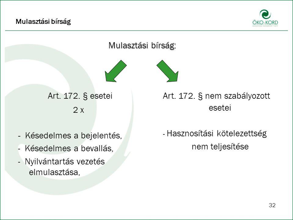 Art. 172. § nem szabályozott esetei
