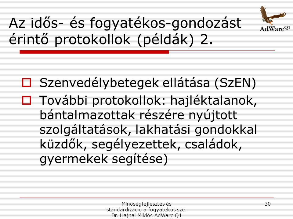 Az idős- és fogyatékos-gondozást érintő protokollok (példák) 2.