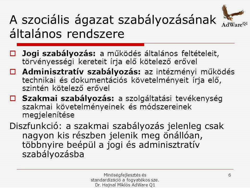 A szociális ágazat szabályozásának általános rendszere