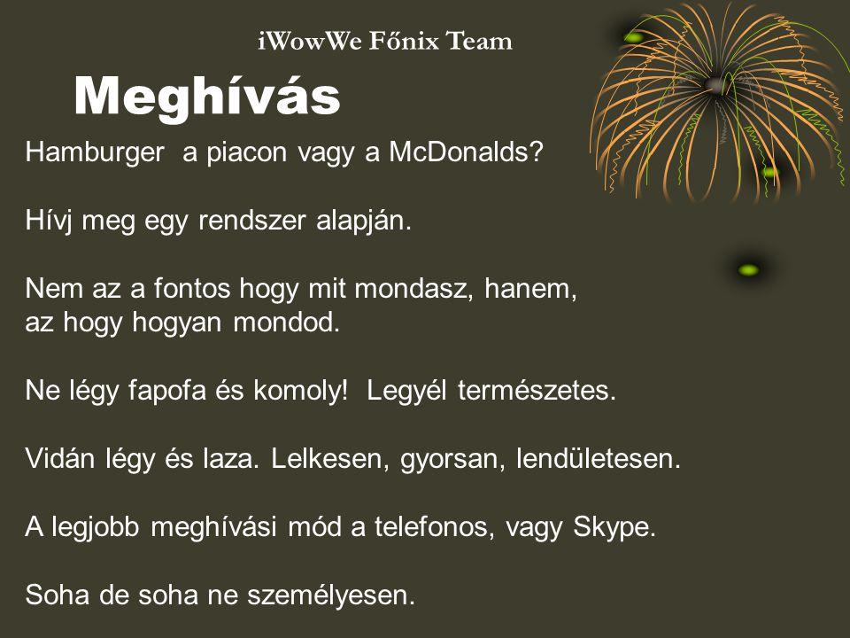 Meghívás iWowWe Főnix Team Hamburger a piacon vagy a McDonalds