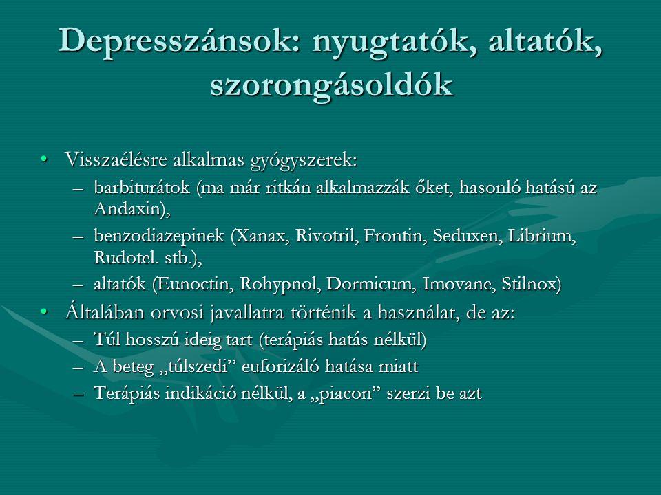 Depresszánsok: nyugtatók, altatók, szorongásoldók
