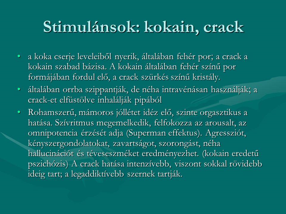 Stimulánsok: kokain, crack