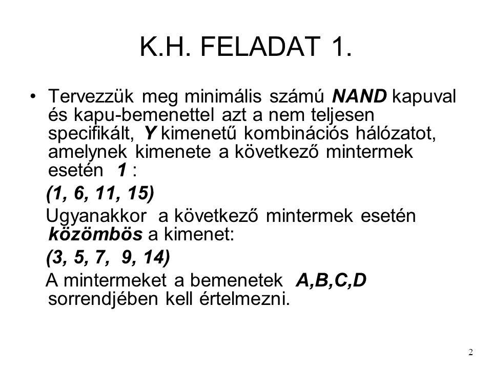 K.H. FELADAT 1.