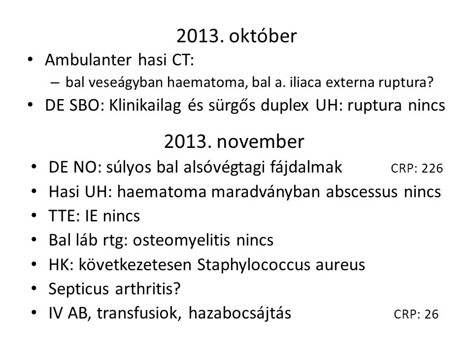 2013. október 2013. november Ambulanter hasi CT: