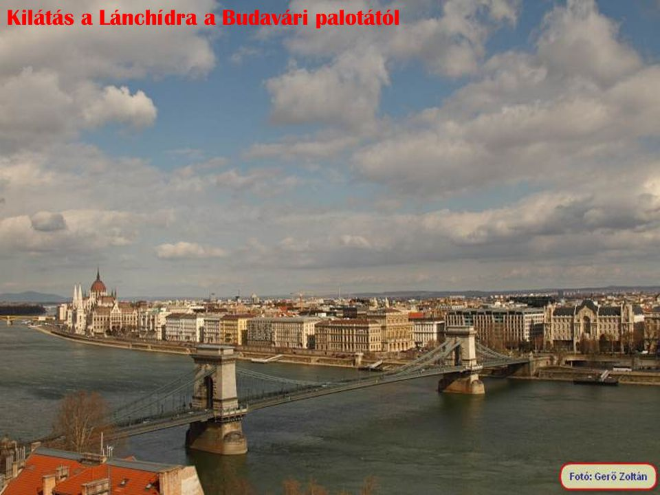 Kilátás a Lánchídra a Budavári palotától