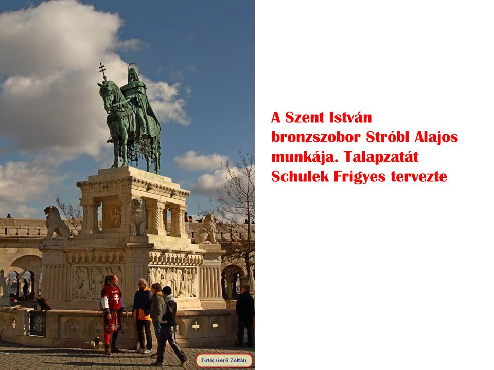 A Szent István bronzszobor Stróbl Alajos munkája